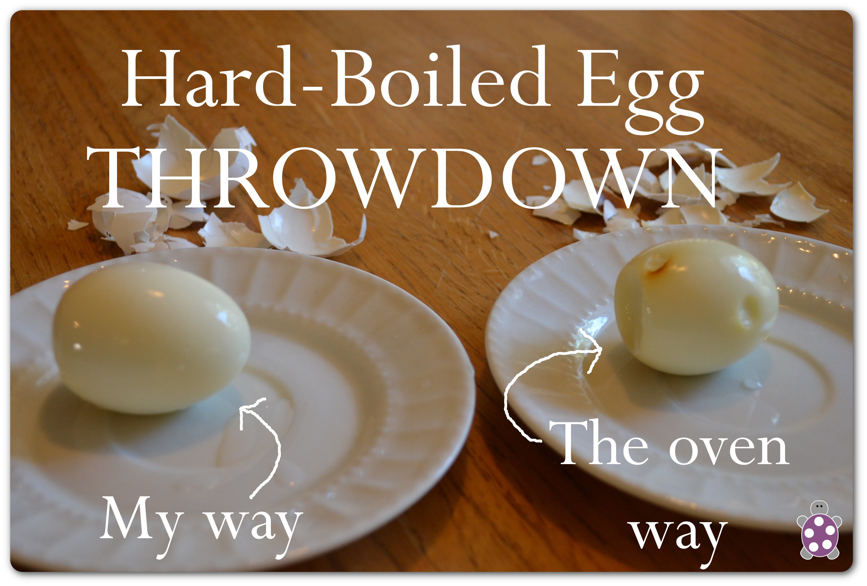 Hard-Boiled Eggs – Baked vs. MY way   The Polka-Dotted Turtle